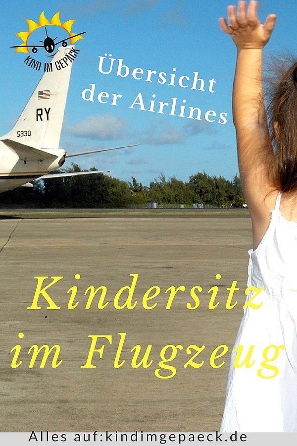 Sicherheit beim Fliegen: mit #Kleinkind im Flugzeug in den #Urlaub. Welchen Sitz darf ich bei welcher #Airline mitnehmen. Eine Übersicht #familie #reisen #tipps