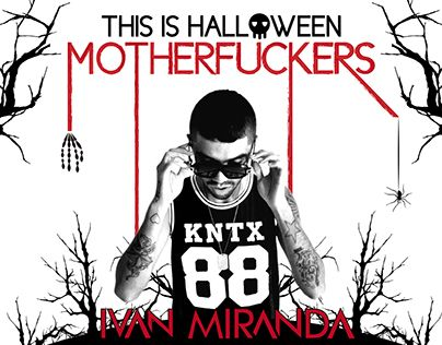 """Check out new work on my @Behance portfolio: """"This Is Halloween Motherfuckers"""" http://be.net/gallery/43563643/This-Is-Halloween-Motherfuckers"""