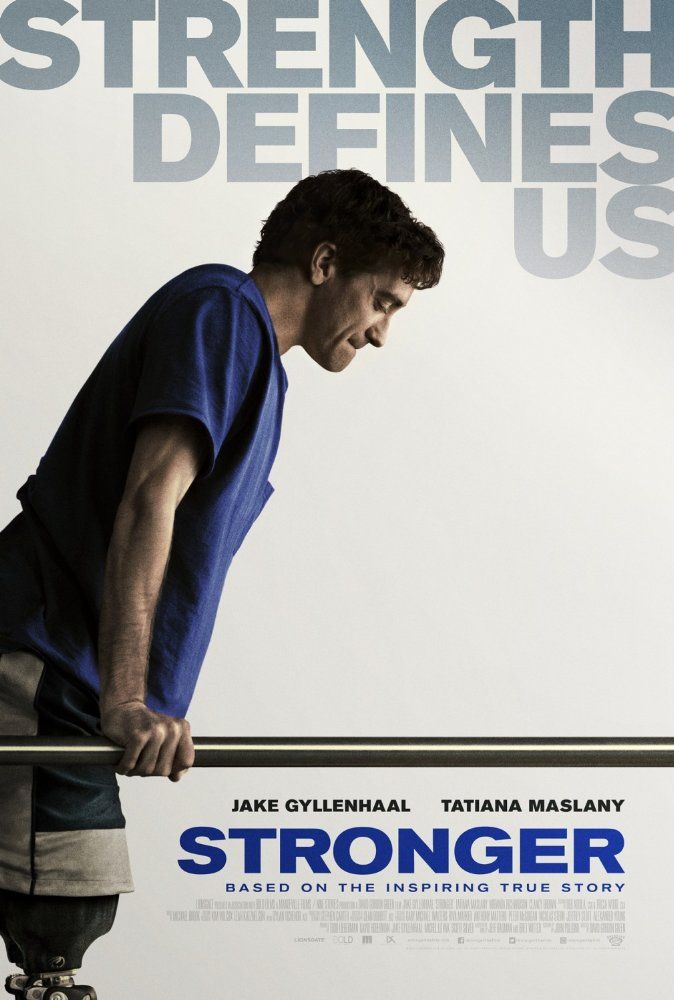 New Poster for Boston Marathon Bombing Film 'Stronger' - Starring Jake Gyllenhaal & Tatiana Maslany - Directed by David Gordon Green