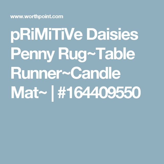 pRiMiTiVe Daisies Penny Rug~Table Runner~Candle Mat~ | #164409550