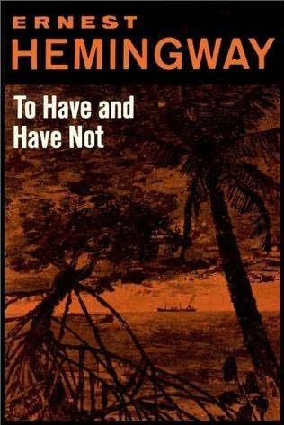 Ernest Hemingway - To Have and Have Not      To Have and Have Not is a 1937 novel about Harry Morgan, a fishing boat captain who runs contraband between Cuba and Florida. The novel depicts Harry as an essentially good man who is forced into blackmarket activity by economic forces beyond his control. #ErnestHemingway #ToHaveandHaveNot