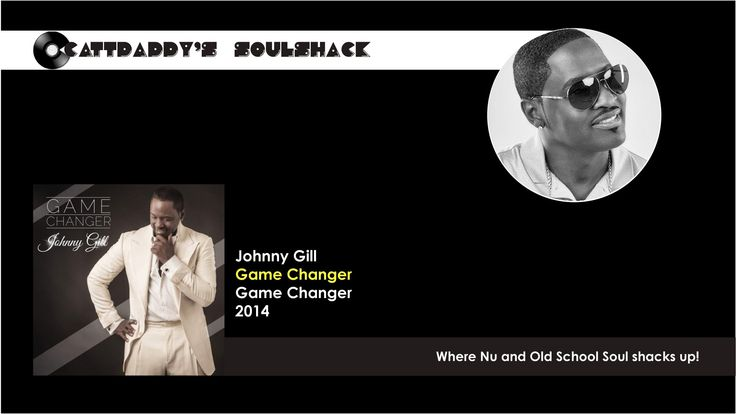 Johnny Gill- Game Changer (2014)