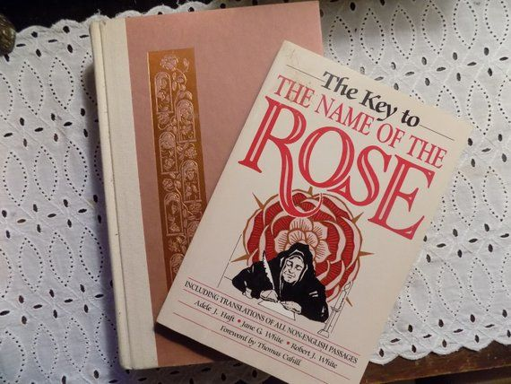 Including Translations of All Non-English Passages The Key to The Name of the Rose