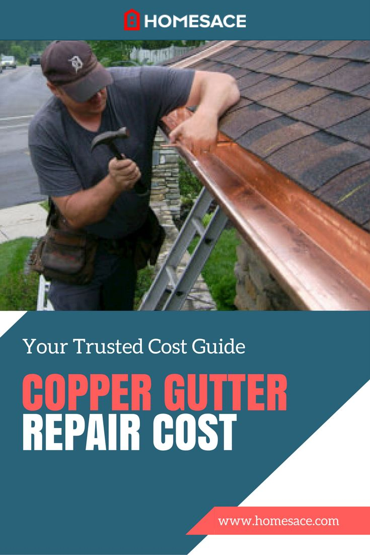 How much to charge for gutter installation - If You Own Copper Gutters That Need Some Repairs We Discuss How Much Should You Pay