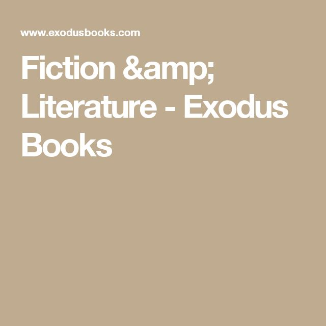 Fiction & Literature - Exodus Books