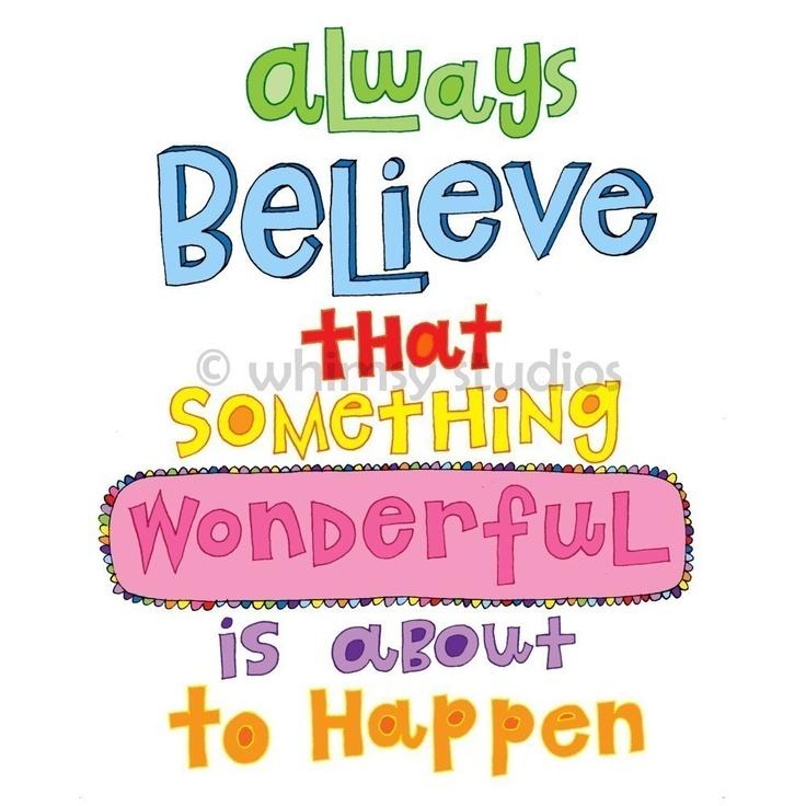 always believe quote