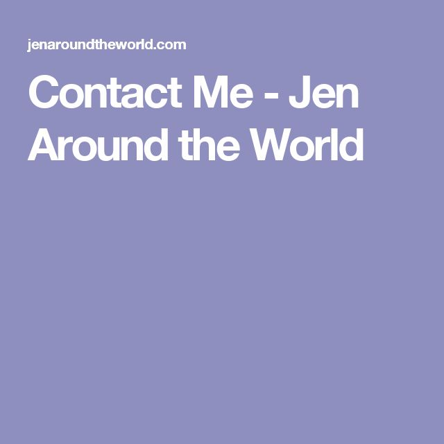 Contact Me - Jen Around the World