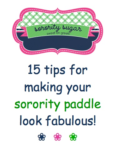 It's almost that time of the semester: Board/Jersey Reveal! For all you girls stressing about how to embellish the best board for your big... here are 15 tips and tricks!