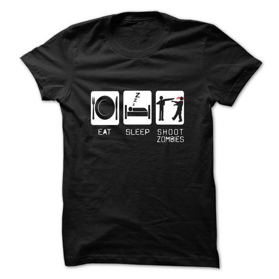 EAT, SLEEP, SHOOT ZOMBIES