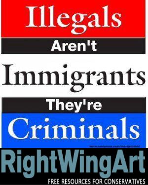 Illegal Aliens are NOT Immigrants!