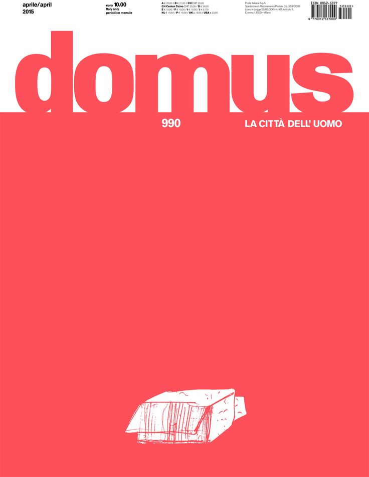 Domus 990 (2015) : http://biblio.uah.es/uhtbin/cgisirsi/LTr/SIRSI/0/5?searchdata1=^C126175 +Info: http://www.domusweb.it/it/issues/2015/990.html
