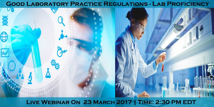 """Webinar On """"Good Laboratory Practice Regulations"""". Check out this link for more info or Register now-"""