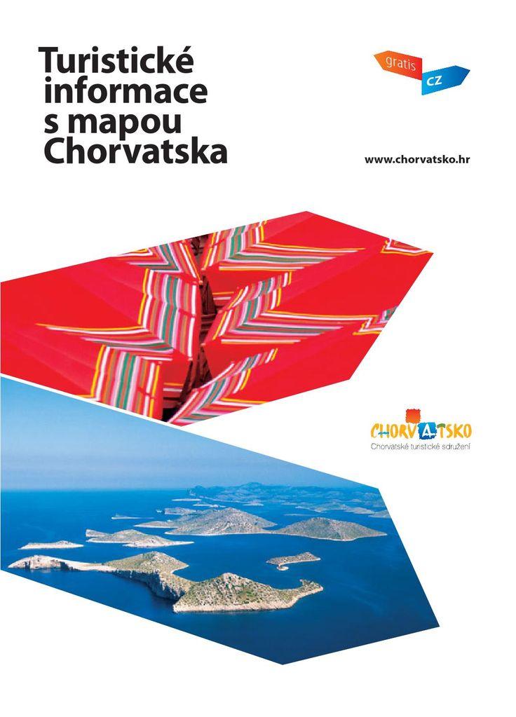 Turisticke informace s mapou chorvatska 2015 cz  http://business.croatia.hr/Documents/3505/Turisticke-informace-s-mapou-Chorvatska-2015-CZ.pdf http://jhrdy.webgarden.cz/