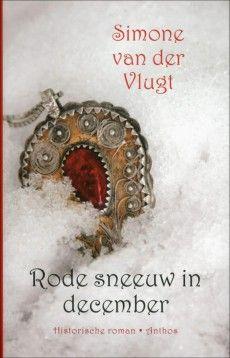 rode sneeuw in december simone van der vlugt - Google zoeken