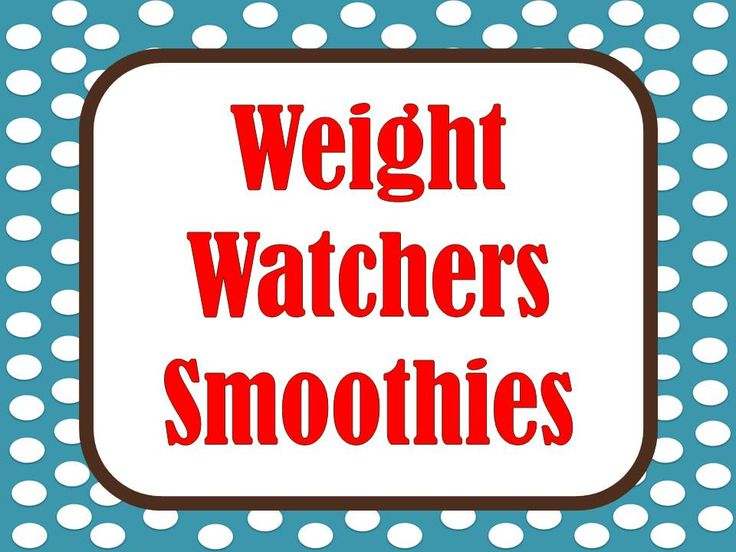Weight Watchers SmoothiesWeight Watchers, Watchers Smoothie, Breakfast Health, Health Breakfast, Weights Watchers, Healthy Or, Healthy Breakfasts, Weight Watcher Smoothies, Watchers Healthy