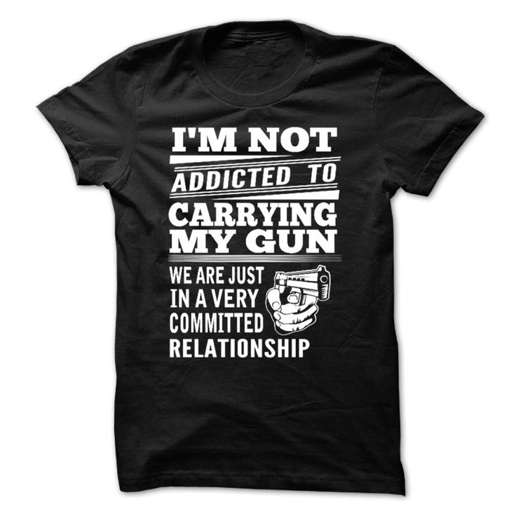 Addicted To Carrying 【ᗑ】 My Gun>>> We Ship Worldwide <<<< Guaranteed safe and secure checkout via: Paypal VISA MASTERCARD >>> If you dont absolutely love our design, just SEARCH your favorite one by using search bar on the header.Gun, Grandpas, Granddaughters