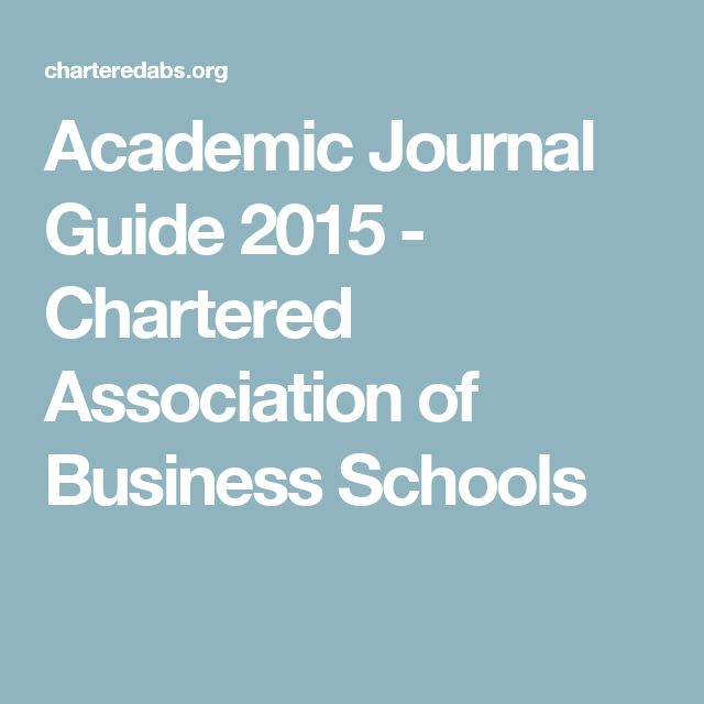 Academic Journal Guide 2015 - Chartered Association of Business Schools
