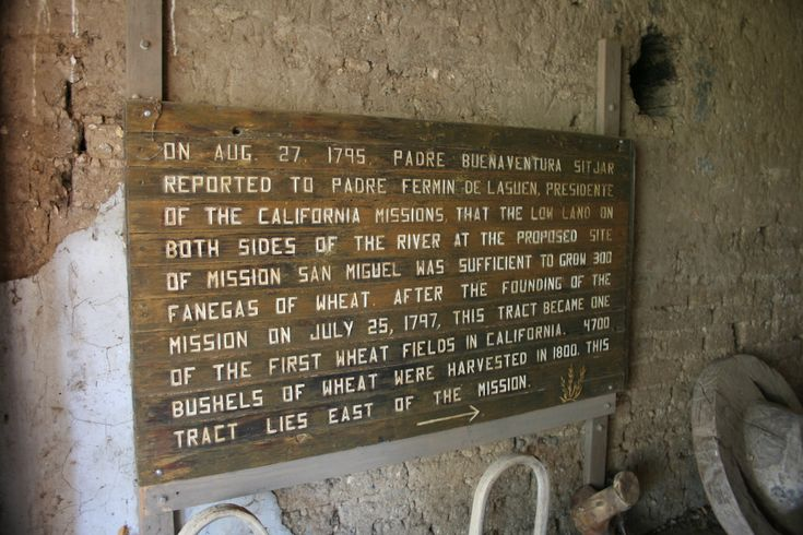 The wheat field at San Miguel Arcangel Mission was one of the first in California..The first wheat was planted about 1797 and 4700 bushels were harvested in 1800.
