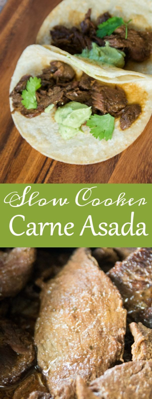 This slow cooker carne asada is so easy, and is so authentic tasting!