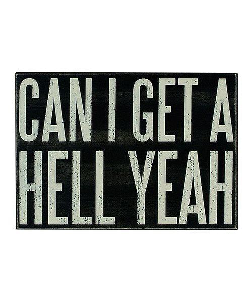 Black 'Hell Yeah' Box Sign
