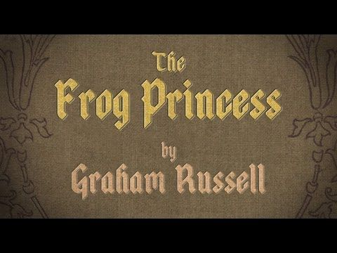 """Kid Masterpieces: """"The Frog Princess"""" by Graham Russell"""