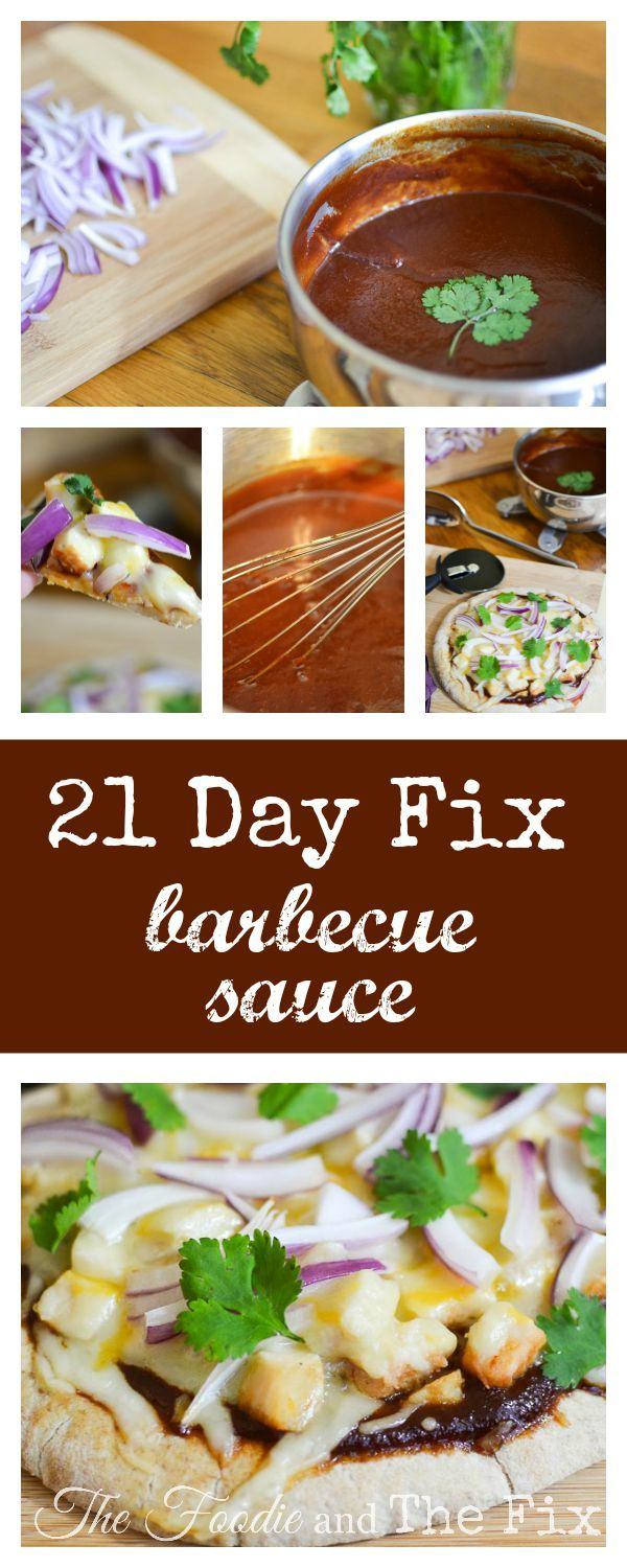 21 Day Fix Barbecue Sauce and Barbecue Chicken Pizza Recipe - Perfect for lunch or even a quick dinner!