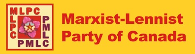 Marxist-Leninist Party Of Canada..........communist