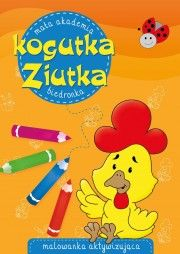 Księgarnia Wydawnictwo Skrzat Stanisław Porębski - WYDAWNICTWO DLA DZIECI I MŁODZIEŻY - Mała Akademia kogutka Ziutka. Biedronka
