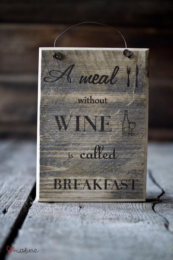 Posiłek bez wina nazywa się śniadaniem.