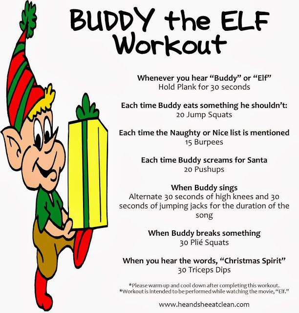 How much fun would this be? Here's a fun Christmas twist to a workout and still spend time with your family. Watch the movie Elf and follow along with the movie, it sounds like it would be a killer workout!