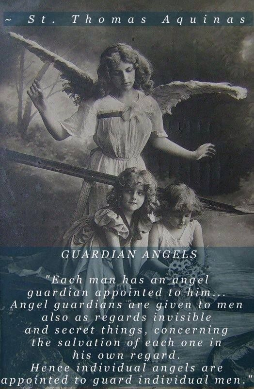 St. Thomas Aquinas. Remember to pray to your guardian angel, and to the guardian angels to whom you love.