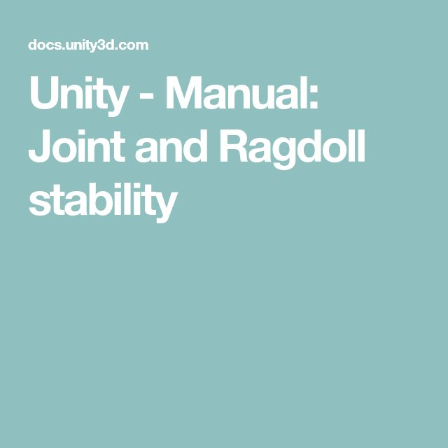 Unity - Manual: Joint and Ragdoll stability | Game Programming