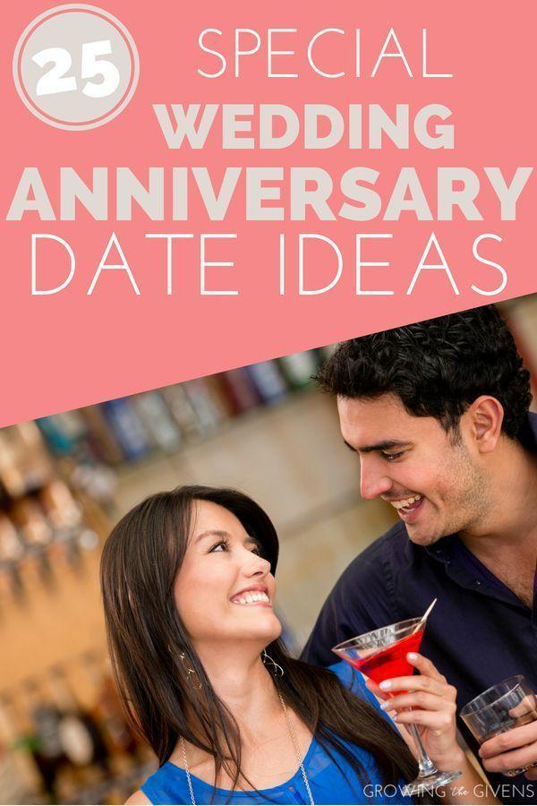 25 Unique Wedding Anniversary Date Ideas Growing The Givens In 2020 Special Wedding Anniversary Anniversary Dates Wedding Anniversary Celebration