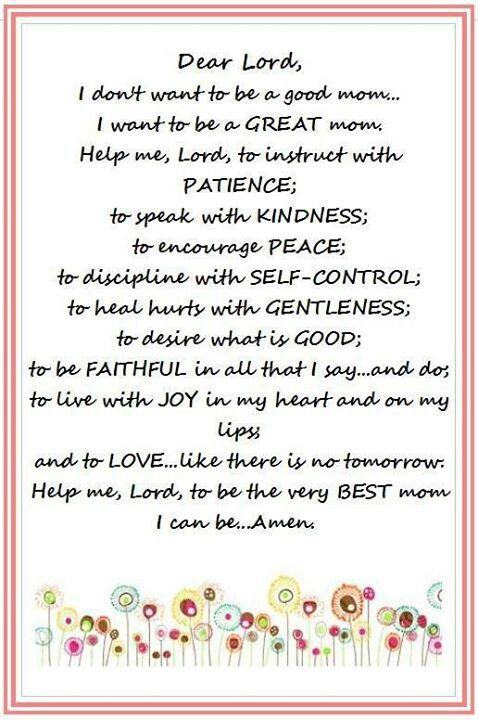 Amen ღ Lord please help me to be a good Mom! More