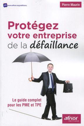 """Travail sur la #couverture de ce #livre : titre, sous-titre, 4ème de couverture, maquette de départ couv. """"Protégez votre entreprise de la défaillance"""", Pierre Maurin."""