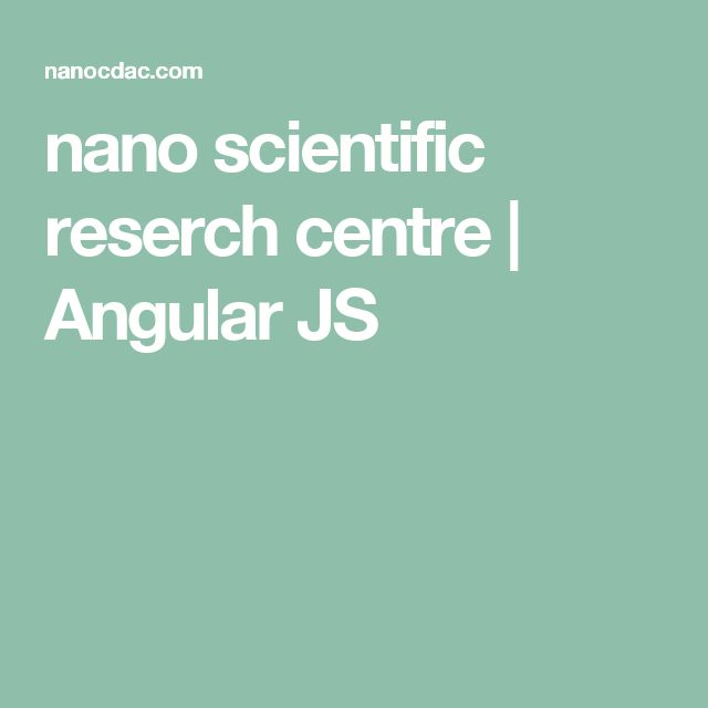 nano scientific reserch centre | Angular JS