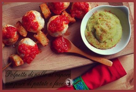 Polpettine di pollo al vapore con purè di patate e fave