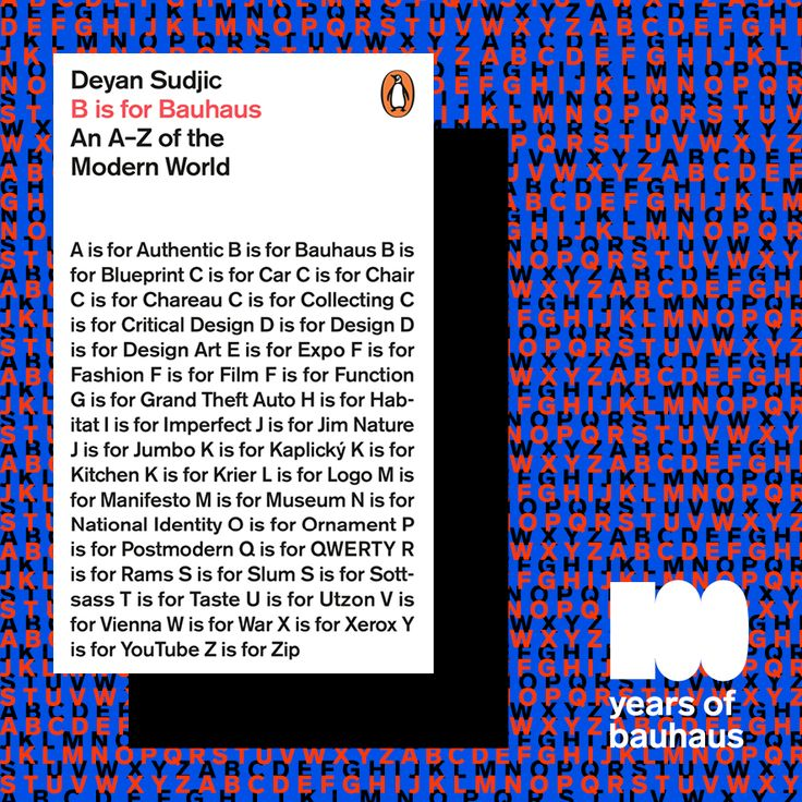 """bauhaus100 recommends on the occasion of WorldPenguinDay a modern day classic: """"B is for Bauhaus!"""" (Penguin Books)  #DejanSudjic #design #moderndesign #modern #fashion #typography #technology #art #politics #bauhaus #bauhaus100 #visual #aesthetics #textual #innovation #performance #photography #cinematography #architecture #culture #worldpenguinday #weltpinguintag"""