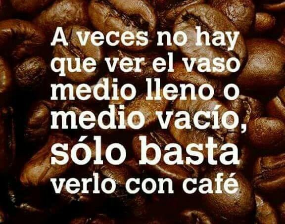 SI....CON  CAFÉ. ..☕☕☕☕☕☕❤