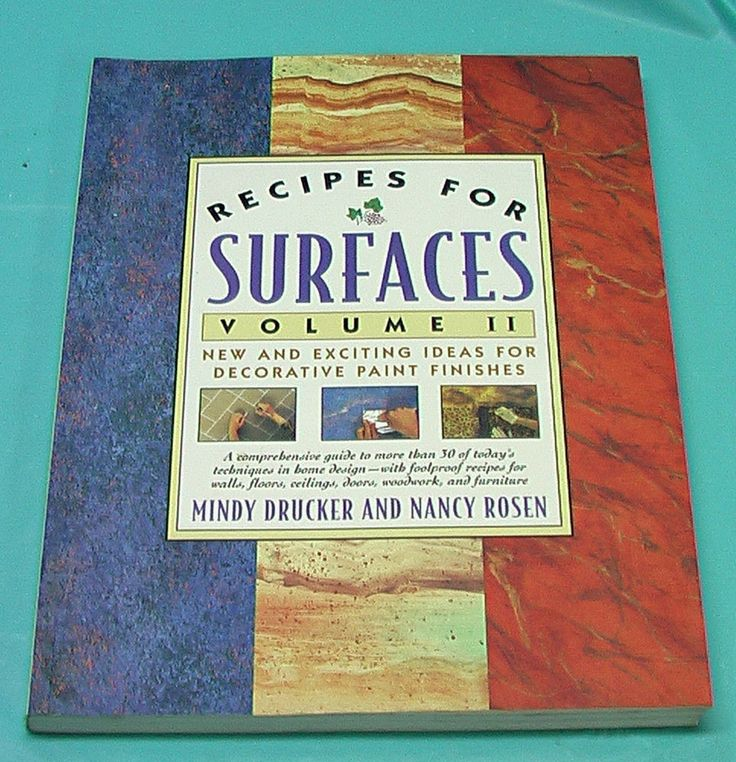 Recipes For Surfaces Vol II Decorative Paint Finishes Drucker Rosen Book SC Art