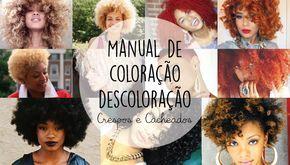 Manual de Coloração para cabelos crespos e cacheados - como colorir e como cuidar