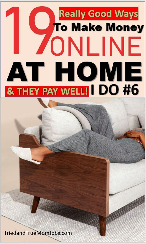 19 Best Little-Known Online Jobs from Home that Pay Well in 2019 – Tried and True Mom Jobs   Legitimate Work From Home Jobs