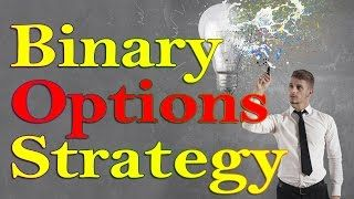 BINARY OPTIONS STRATEGY: BINARY OPTIONS SYSTEM  TRADING OPTIONS (BINARY OPTION 2017) [Tags: BINARY OPTIONS 2017 BINARY OPTION Options strategy System Trading]