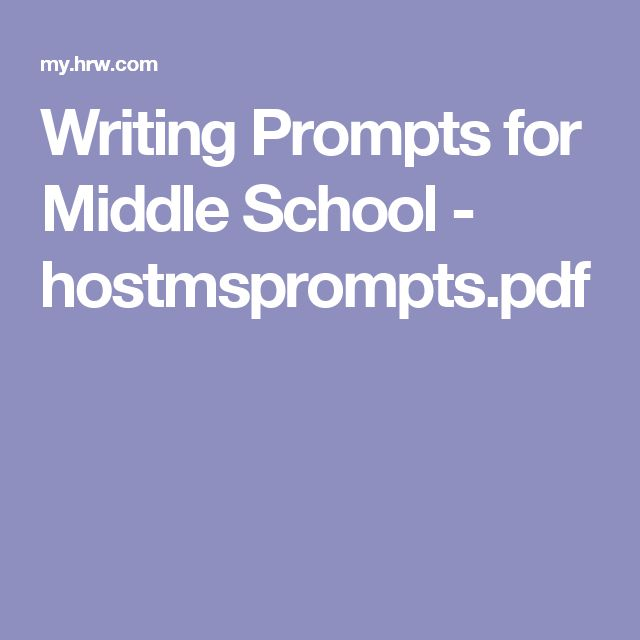 115 best writing images on pinterest school letters and lights writing prompts for middle school hostmspromptspdf fandeluxe Choice Image