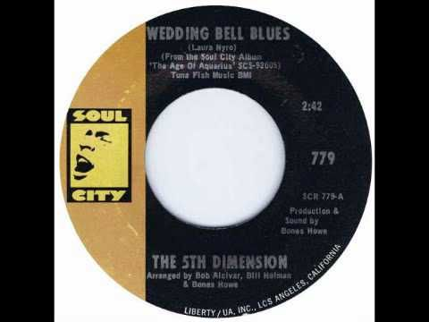 Wedding Bell Blues The 5th Dimension 1969