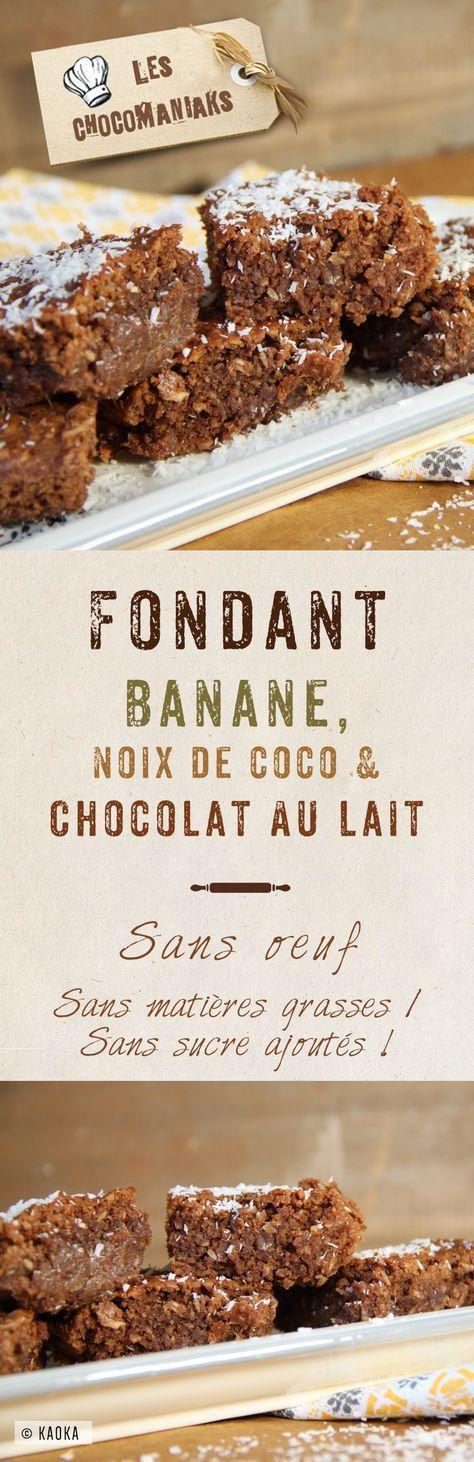 Fondant Banana, Coconut & Milk Chocolate // sem ovos / sem adição de açúcar …