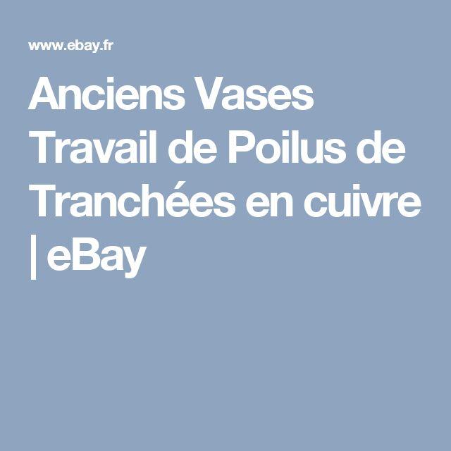 Anciens Vases Travail de Poilus de Tranchées en cuivre    eBay