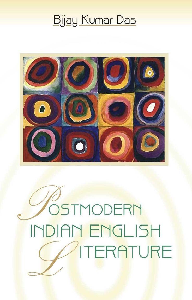 Postmodern Indian English Literature [Paperback] [Jan 01, 2009] Bijay Kumar Das]