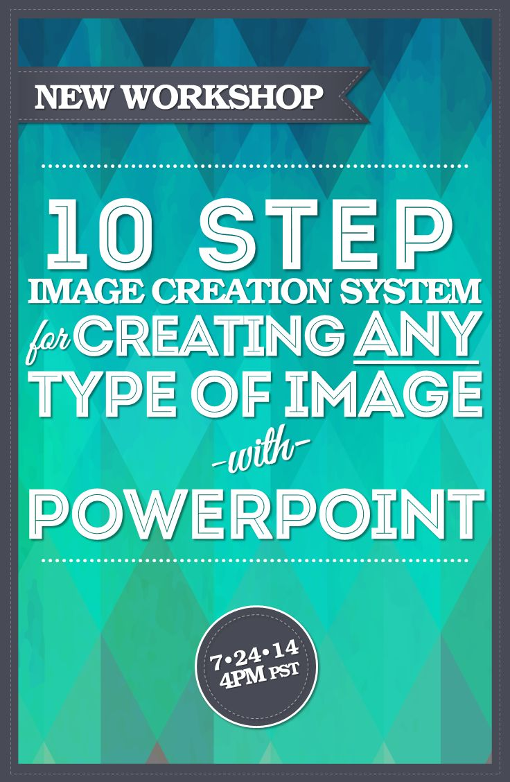 Poster design using powerpoint -  Free Workshop The Proven 10 Step Process For Creating Any Type Of Designer Quality