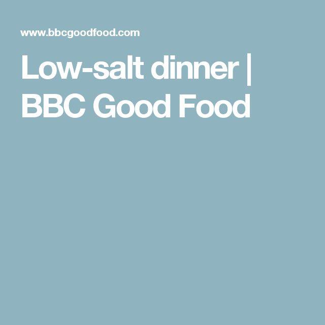 Low-salt dinner | BBC Good Food
